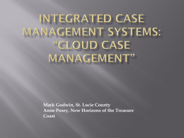 """Cloud Case Management"" – Mark Godwin, St. Lucie County, and"