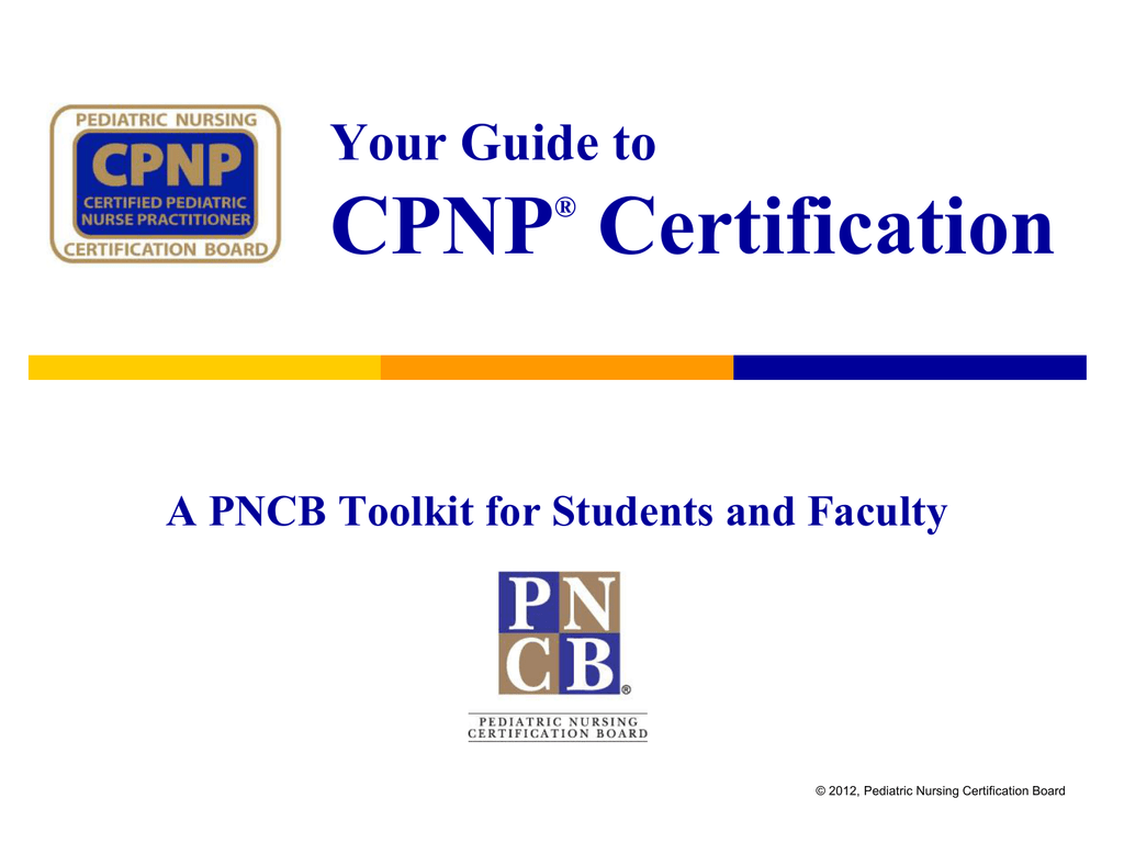 Guide To Cpnp Certification Powerpoint