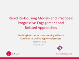 Rapid Re-housing: Why does it work so well? Housing First Partners