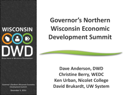 Governor`s Northern Wisconsin Economic Development Summit