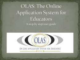 OLAS: The Online Application System for Educators a step by step