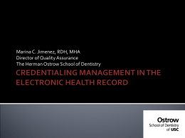 Credentialing Management in the Electronic Health Record