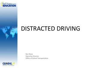Distracted Driving - West Virginia Association for Pupil Transportation