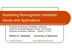Assessing Noncognitive Variables - Center for Enrollment Research