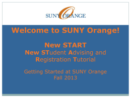 SUNY Orange Advising and Registration Workshop