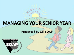 Managing Your Senior Year - Cal-SOAP