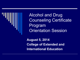 Alcohol & Drug Counseling Orientation Session Powerpoint