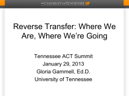 2013 Reverse Transfer Presentation from ACT Summit