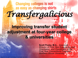 Transfergalicious Improving transfer student adjustment at