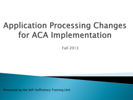 Application Processing Changes to Support ACA Implementation