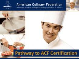Certification Powerpoint - Texas Chefs Association