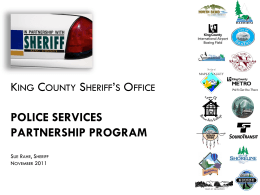 King County Sheriff`s Office Police Services Partnership Program