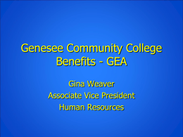 Gina Weaver`s Powerpoint of New GEA Member Benefits