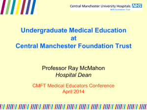 Undergraduate Medical Education at CMFT