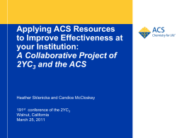 Applying ACS Resources to Improve Effectiveness at your
