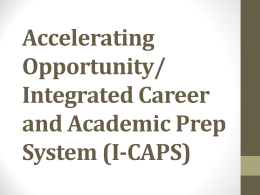 Illinois Career Advancement Pathways – ICAPS 2013 CCE
