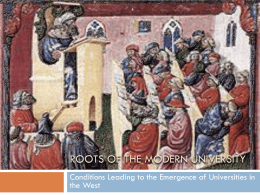 Roots of the Modern University - Center for 21st Century Universities
