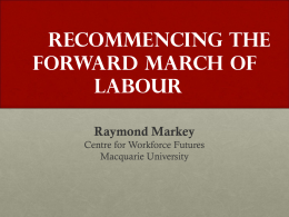 Recommencing the Forward March of Labour