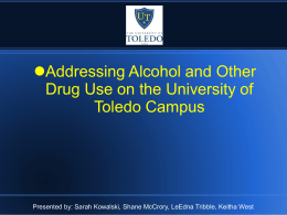 Addressing Alcohol and Other Drug Use on the University of Toledo