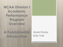 Academic Performance Program Overview – A Fundamental