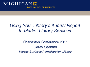 Using Your Library`s Annual Report to Market Library