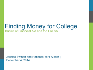 Finding Money for College, Basics of Financial Aid and the FAFSA