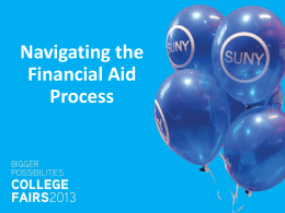 2013 Navigating the Financial Aid Process