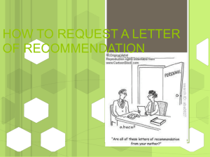 Requesting a Letter of Recommendation Power point