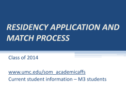 RESIDENCY APPLICATION AND MATCH PROCESS