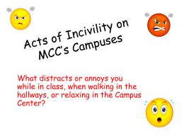 Acts of Incivility on MCC`s Campuses
