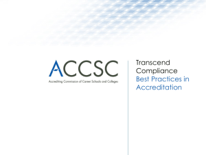 Slides - Accrediting Commission of Career Schools and Colleges