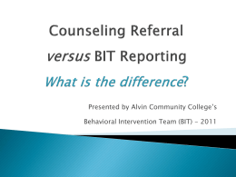 Counseling Referrals vs. BIT Reporting
