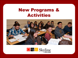 New Programs and Activities