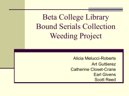 Beta College Library Bound Serials Collection Weeding Project