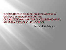 Extending the Field of College Access: A Critical Ethnography on the