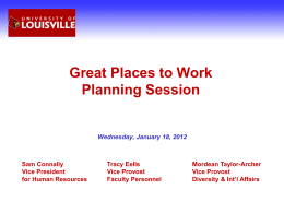 Great Places to Work Planning Session Wednesday, January 18