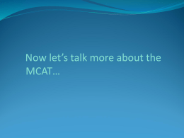 Everything You Wanted to Know about the MCAT