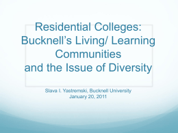Residential Colleges: Bucknell`s Living/ Learning Communities