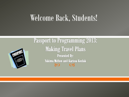 Passport to Programming 2013 - Office of Student Activities
