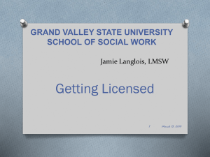 Licensure Power Point - Grand Valley State University