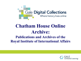Chatham House Online Archive PowerPoint Presentation