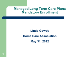 Medicaid Redesign Proposals - Home Care Association of New