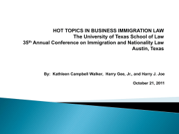 Hot Topics in Business Immigration Law