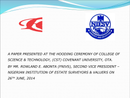 PRESENTATION AT THE HOODING CEREMONY OF CST