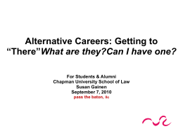 Alternative Careers - Chapman University