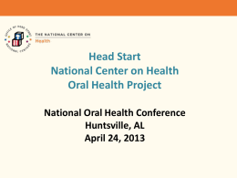 An Introduction to the Head Start National Center on Health (NCH) ppt