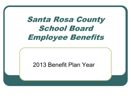 Employee Benefits 2013 Benefit Plan Year