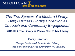 The Two Spaces of a Modern Library: Using Business