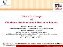 Children`s Environmental Health: MACCHE PPT