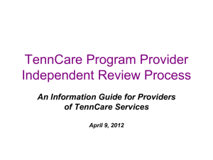 The TennCare Provider & Independent Review